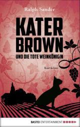 Cover-Bild Kater Brown und die tote Weinkönigin