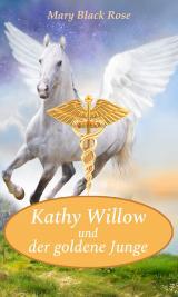 Cover-Bild Kathy Willow und der goldene Junge