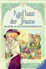Cover-Bild Kaufhaus der Träume, Band 1: Das Rätsel um den verschwundenen Spatz