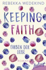 Cover-Bild Keeping Faith - Farben der Liebe