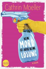 Cover-Bild Kein Mord ist auch keine Lösung