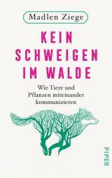 Cover-Bild Kein Schweigen im Walde