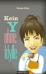 Cover-Bild Kein Y ohne Idylle