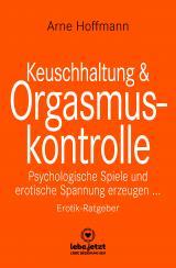 Cover-Bild Keuschhaltung und Orgasmuskontrolle | Erotischer Ratgeber