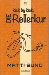 Cover-Bild kick by kick! Die Rollerkur