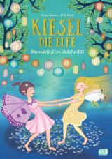 Cover-Bild Kiesel, die Elfe - Sommerfest im Veilchental