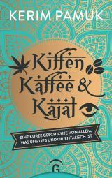 Cover-Bild Kiffen, Kaffee und Kajal