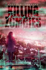 Cover-Bild Killing Zombies and Kissing You