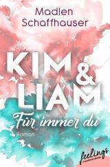 Cover-Bild Kim & Liam – Für immer Du