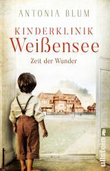 Cover-Bild Kinderklinik Weißensee - Zeit der Wunder