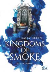 Cover-Bild Kingdoms of Smoke – Dämonenzorn