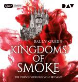 Cover-Bild Kingdoms of Smoke – Teil 1: Die Verschwörung von Brigant