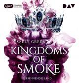 Cover-Bild Kingdoms of Smoke – Teil 3: Brennendes Land