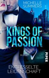 Cover-Bild Kings of Passion - Entfesselte Leidenschaft
