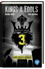 Cover-Bild Kings & Fools. Verfluchte Gräber