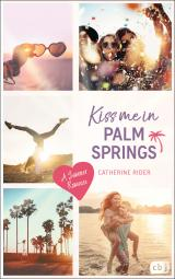 Cover-Bild Kiss me in Palm Springs