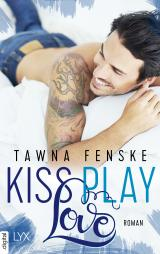 Cover-Bild Kiss. Play. Love.
