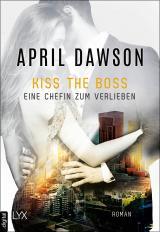 Cover-Bild Kiss the Boss - Eine Chefin zum Verlieben