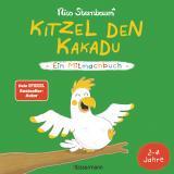 Cover-Bild Kitzel den Kakadu - Ein Mitmachbuch zum Schütteln, Schaukeln, Pusten, Klopfen und sehen, was dann passiert. Von 2 bis 4 Jahren. Vom Bestsellerautoren (Schüttel den Apfelbaum)