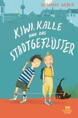Cover-Bild Kiwi, Kalle und das Stadtgeflüster