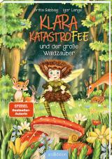 Cover-Bild Klara Katastrofee und der große Waldzauber (Klara Katastrofee 2)
