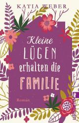 Cover-Bild Kleine Lügen erhalten die Familie