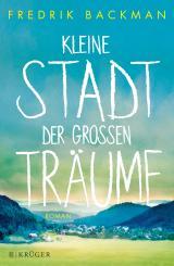 Cover-Bild Kleine Stadt der großen Träume