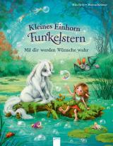 Cover-Bild Kleines Einhorn Funkelstern. Mit dir werden Wünsche wahr