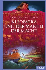 Cover-Bild Kleopatra und der Mantel der Macht