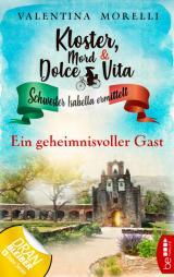 Cover-Bild Kloster, Mord und Dolce Vita - Ein geheimnisvoller Gast