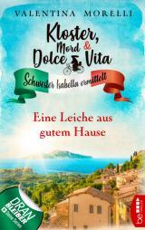 Cover-Bild Kloster, Mord und Dolce Vita - Eine Leiche aus gutem Hause