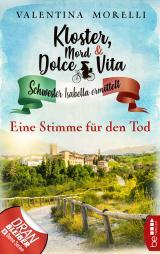 Cover-Bild Kloster, Mord und Dolce Vita - Eine Stimme für den Tod