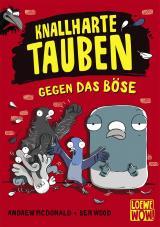 Cover-Bild Knallharte Tauben gegen das Böse (Band 1)