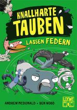 Cover-Bild Knallharte Tauben lassen Federn (Band 2)