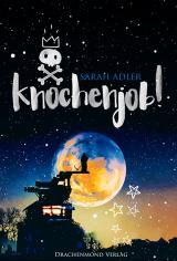 Cover-Bild Knochenjob!