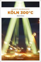 Cover-Bild Köln 300 °C