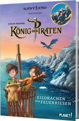 Cover-Bild König der Piraten 2: Eisdrachen und Feuerriesen