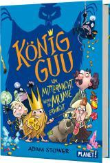 Cover-Bild König Guu 2: Um Mitternacht, wenn die Mumie erwacht