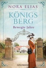 Cover-Bild Königsberg. Bewegte Jahre