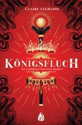 Cover-Bild Königsfluch - Die Empirium-Trilogie (Bd. 2)