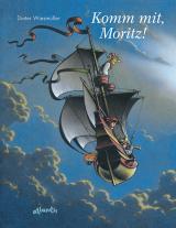 Cover-Bild Komm mit, Moritz!