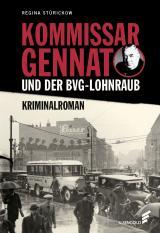 Cover-Bild Kommissar Gennat und der BVG-Lohnraub