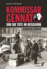 Cover-Bild Kommissar Gennat und die Tote im Reisekorb