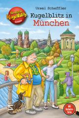 Cover-Bild Kommissar Kugelblitz - Kugelblitz in München