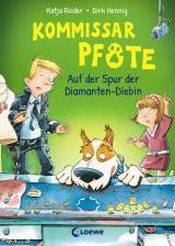 Cover-Bild Kommissar Pfote 2 - Auf der Spur der Diamanten-Diebin