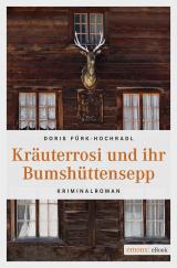Cover-Bild Kräuterrosi und ihr Bumshüttensepp