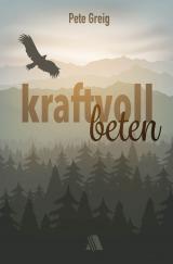 Cover-Bild Kraftvoll beten
