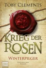 Cover-Bild Krieg der Rosen: Winterpilger