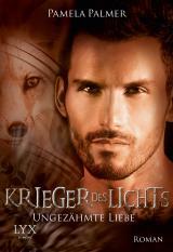 Cover-Bild Krieger des Lichts - Ungezähmte Liebe