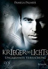 Cover-Bild Krieger des Lichts - Ungezähmte Versuchung